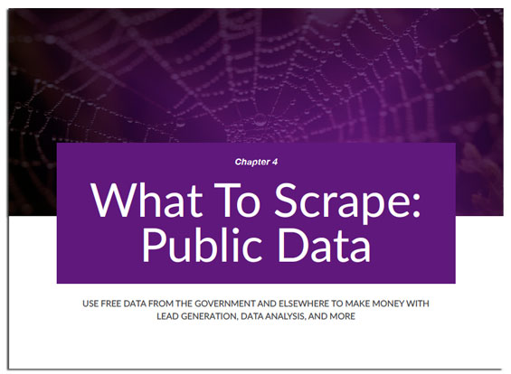 Chapter 4 of Web Scraping Secrets Exposed, Scraping Public Data (Government data, Stock trading data)